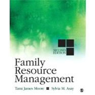 Family Resource Management by Tami James Moore, 9781412991179