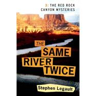 The Same River Twice by Legault, Stephen, 9781771511179