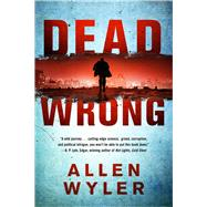 Dead Wrong by Wyler, Allen, 9781938231179