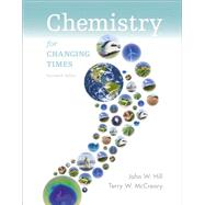 Chemistry for Changing Times Plus MasteringChemistry with eText -- Access Card Package by Hill, John W.; McCreary, Terry W., 9780321971180