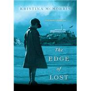 The Edge of Lost by McMorris, Kristina, 9780758281180