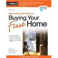Nolo's Essential Guide to Buying Your First Home by Bray, Ilona; Schroeder, Alayna; Stewart, Marcia, 9781413321180
