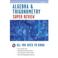 Algebra and Trigonometry Super Review by Editors of Rea, 9780738611181