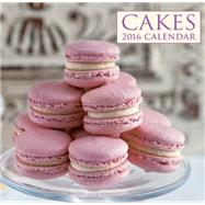 2016 Calendar: Cakes by Unknown, 9780754831181