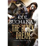 The Black Dream by Buchanan, Col, 9781447211181