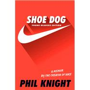 Shoe Dog by Knight, Phil, 9781534401181
