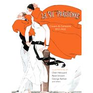 La Vie Parisienne Covers and Cartoons, 1917-1922 by Herouard, Cheri; Vincent, René, 9781606601181
