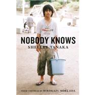Nobody Knows by Tanaka, Shelley, 9781554981182