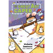 The Great Art Caper by Jamieson, Victoria; Jamieson, Victoria, 9781627791182