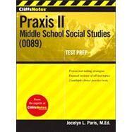 CliffsNotes Praxis II : Middle School Social Studies (0089)