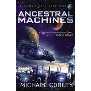 Ancestral Machines by Cobley, Michael, 9780316221184