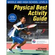 Physical Best Activity Guide: Middle and High School Levels by , 9780736081184
