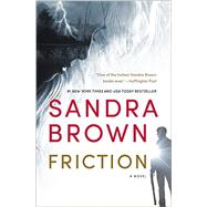Friction by Brown, Sandra, 9781455581184