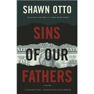 Sins of Our Fathers A Novel by Otto, Shawn Lawrence, 9781571311184