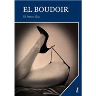 El Boudoir by Giu, El Punto, 9788416341184