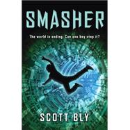 Smasher by Bly, Scott, 9780545141185
