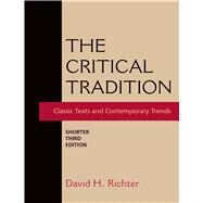 The Critical Tradition: Shorter Edition by Richter, David H., 9781319011185