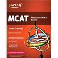 Kaplan MCAT Physics and Math Review by Macnow, Alexander Stone, M.D., 9781625231185