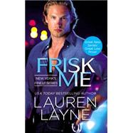 Frisk Me by Layne, Lauren, 9781455561186