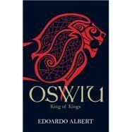 Oswiu by Albert, Edoardo, 9781782641186