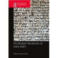 Routledge Handbook on Early Islam by Berg; Herbert, 9781138821187