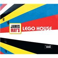 James May's Lego House by May, James, 9781844861187