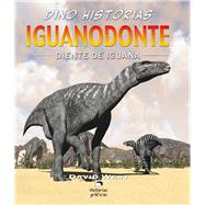 Iguanodonte/ Iguanodon by West, David, 9786075271187