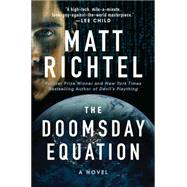The Doomsday Equation by Richtel, Matt, 9780062201188