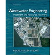 Wastewater Engineering: Treatment and Resource Recovery by Unknown, 9780073401188
