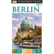 Dk Eyewitness Berlin by Dorling Kindersley, Inc., 9781465441188
