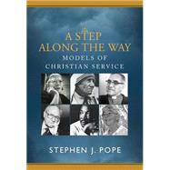 A Step Along the Way by Pope, Stephen J., 9781626981188