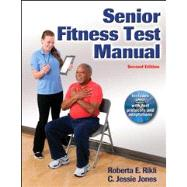 Senior Fitness Test Manual (Book with DVD) by Rikli, Roberta, 9781450411189