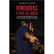 Honduras a ras de suelo/ Hello, Do You Remember Me? by Arce, Alberto, 9786077471189