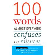 100 Words Almost Everyone Confuses and Misuses by American Heritage Publishing Company, 9780544791190