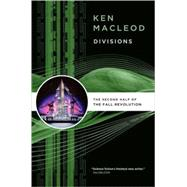 Divisions by MacLeod, Ken, 9780765321190