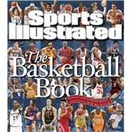 Sports Illustrated: The Basketball Book by Editors of Sports Illustrated, 9781933821191