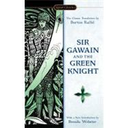 Sir Gawain and the Green Knight by Raffel, Burton; Raffel, Burton; Webster, Brenda; Isaacs, Neil D., 9780451531193