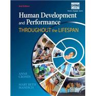 Human Development and Performance Throughout the Lifespan by Cronin, Anne; Mandich, Mary Beth, 9781133951193