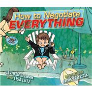 How to Negotiate Everything by Lutz, Lisa; Temairik, Jaime, 9781442451193