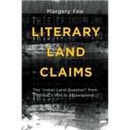 Literary Land Claims: The