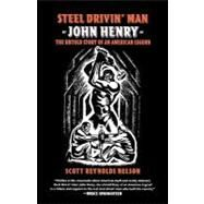 s r nelsons steel drivin man reviewed