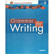 Grammar for Writing ©2014 Enriched Edition, Level Blue, Grade 9 (89491) by Sadlier, 9781421711195
