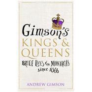 Gimson's Kings & Queens by Gimson, Andrew, 9780224101196