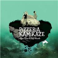 Pizzeria Kamikaze by Keret, Etgar; Hanuka, Asaf, 9781684151196