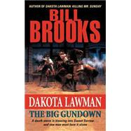 Dakota Lawman : The Big Gundown by Brooks, Bill, 9780061741197
