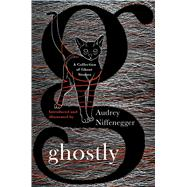 Ghostly by Niffenegger, Audrey, 9781501111198