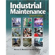 Industrial Maintenance by Brumbach, Michael E.; Clade, Jeffrey A., 9781133131199