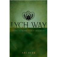 Lych Way by Berk, Ari, 9781416991199