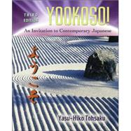 Yookoso! Invitation to Contemporary Japanese Student Edition with Online Learning Center Bind-In Card by Tohsaku, Yasu-Hiko, 9780072971200