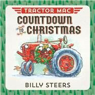 Tractor Mac Countdown to Christmas by Steers, Billy, 9780374301200